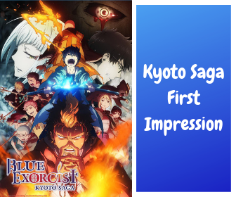 first impression of blue exorcist kyoto saga
