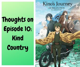 review on episode 10of kino's journey